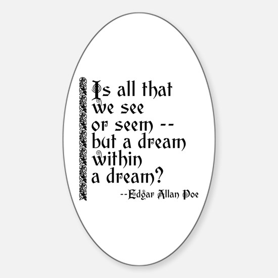 POE A Dream Within Sticker (Oval)