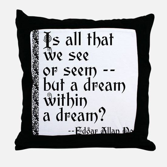 POE A Dream Within Throw Pillow