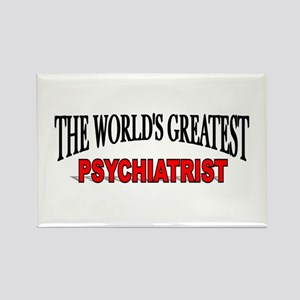 """The World's Greatest Psychiatrist"" Rectangle Magn"