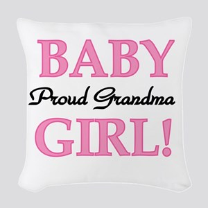 Proud Grandma Baby Girl Woven Throw Pillow
