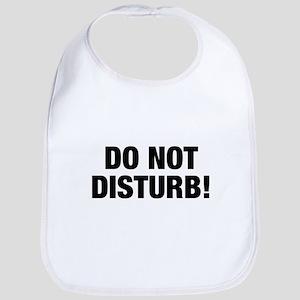 Do Not Disturb!, t shirt Bib