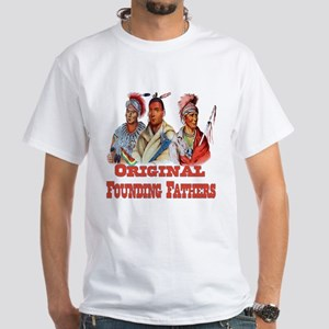 Original Founding Fathers White T-Shirt