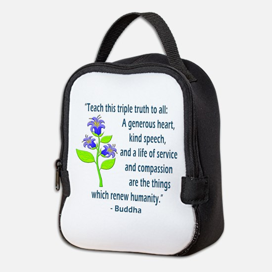 TRIPLE TRUTH BUDDHA QUOTE Neoprene Lunch Bag
