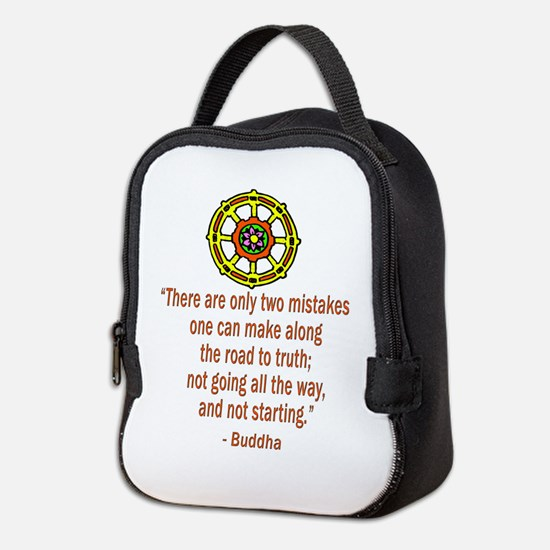 TWO MISTAKES BUDDHA QUOTE Neoprene Lunch Bag