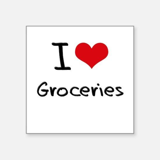 I Love Groceries Sticker