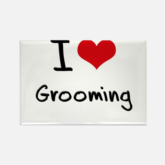 I Love Grooming Rectangle Magnet