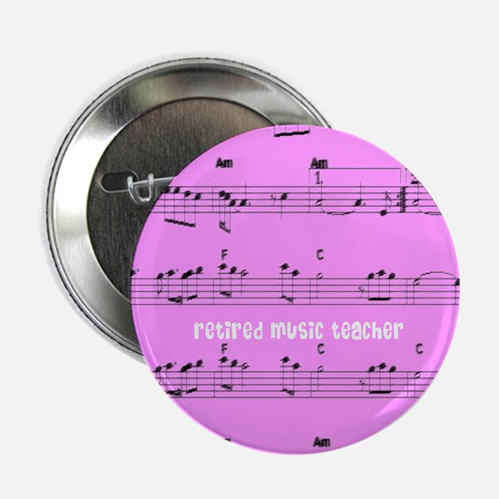 "Retired Music Teacher All over PINK 2.25"" Button"