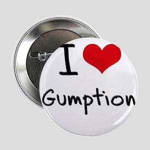 """I Love Gumption 2.25"""" Button"""