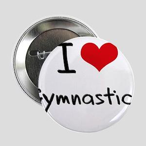 "I Love Gymnastics 2.25"" Button"