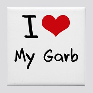 I Love My Garb Tile Coaster
