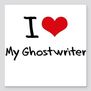 "I Love My Ghostwriter Square Car Magnet 3"" x 3"""