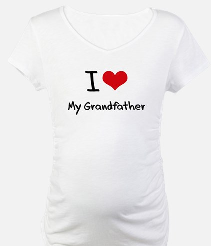 I Love My Grandfather Shirt