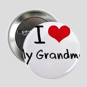 """I Love My Grandma 2.25"""" Button"""