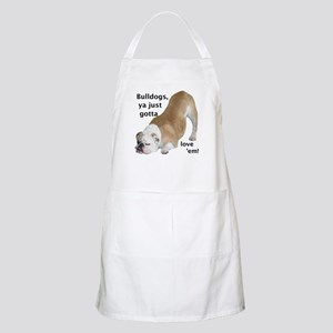 Ya Just Gotta Love 'Em Bulldog BBQ Apron