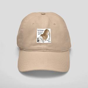 Ya Just Gotta Love 'Em Bulldog Cap