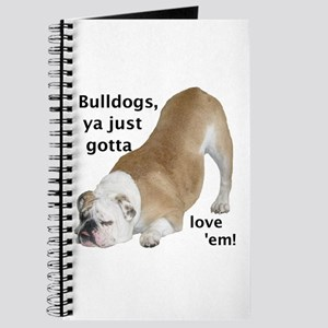 Ya Just Gotta Love 'Em Bulldog Journal