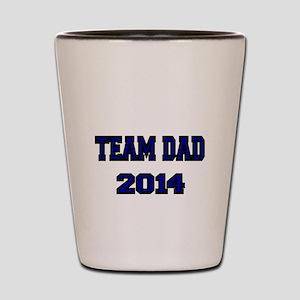 TEAM DAD 2014 Shot Glass