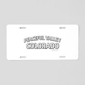 Peaceful Valley Colorado Aluminum License Plate