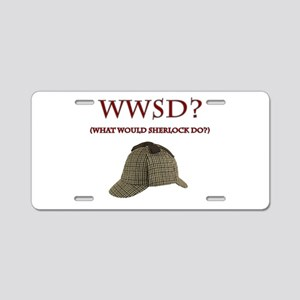 What Would Sherlock Do? Aluminum License Plate