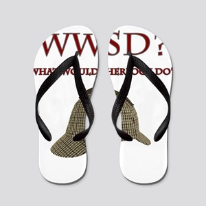 What Would Sherlock Do? Flip Flops