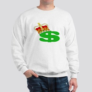 CASH IS KING Sweatshirt