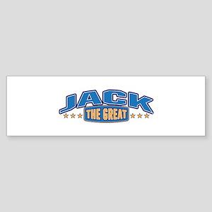 The Great Jack Bumper Sticker