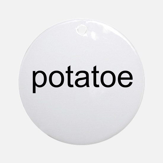 potatoe Ornament (Round)