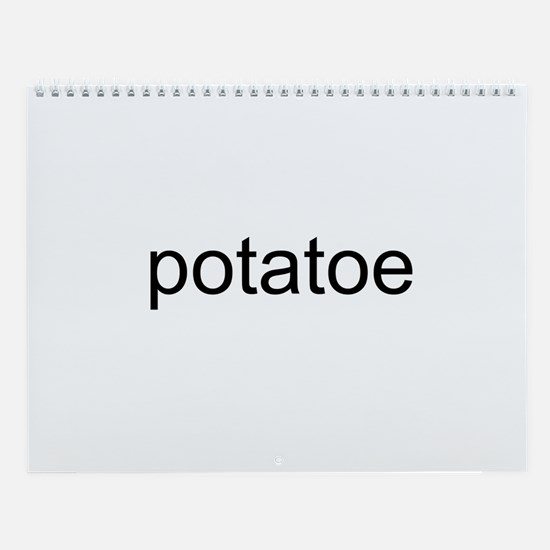 potatoe Wall Calendar