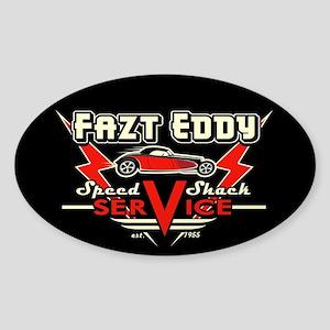 Fazt Eddy Speed Shack Service Sticker (Oval)