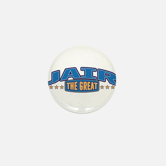 The Great Jair Mini Button