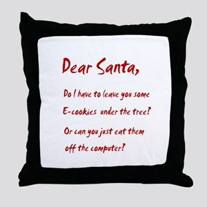 Dear Santa Have Some E-cookie Throw Pillow