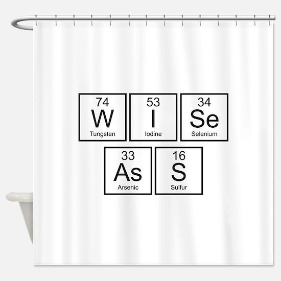 Wise Ass Shower Curtain