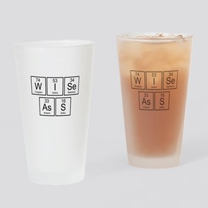 Wise Ass Drinking Glass