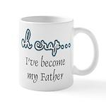 Become My Father Mug