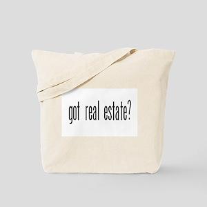 GOT REAL ESTATE? Tote Bag