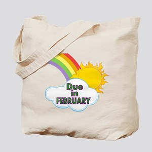 Rainbow with Due in February Tote Bag