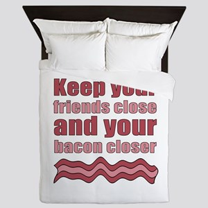 Bacon Humor Saying Queen Duvet