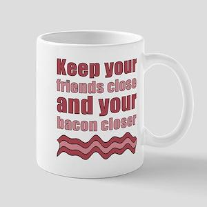 Bacon Humor Saying Mug