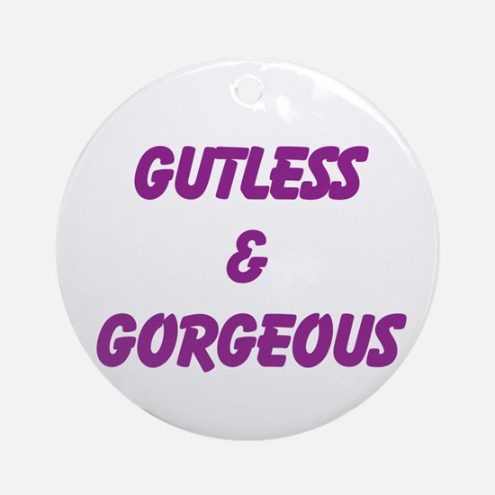 Gutless & Gorgeous Ornament (Round)