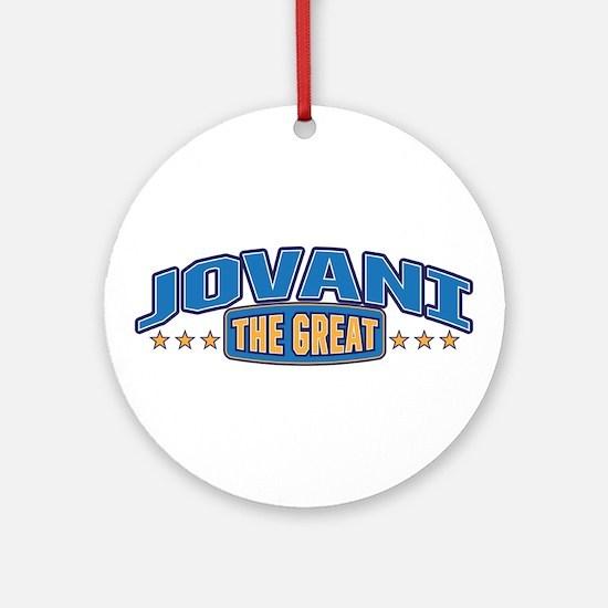 The Great Jovani Ornament (Round)