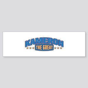 The Great Kameron Bumper Sticker