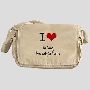 I Love Being Handpicked Messenger Bag