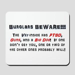 Burglars Beware!!! Mousepad