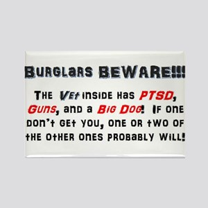 Burglars Beware!!! Rectangle Magnet