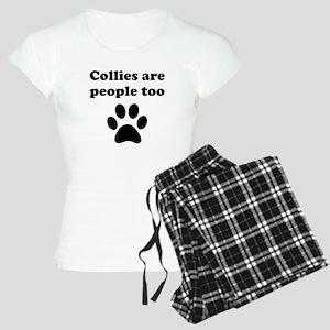 Collies Are People Too Pajamas