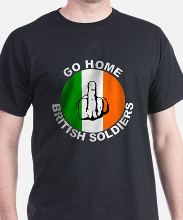 go home british soldiers T-Shirt
