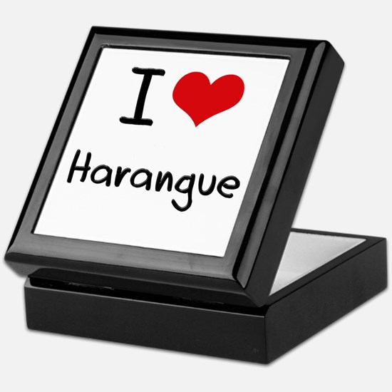 I Love Harangue Keepsake Box