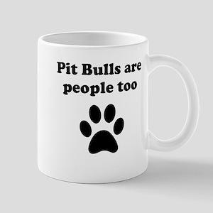 Pit Bulls Are People Too Mug