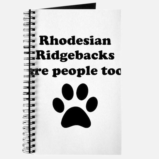 Rhodesian Ridgebacks Are People Too Journal