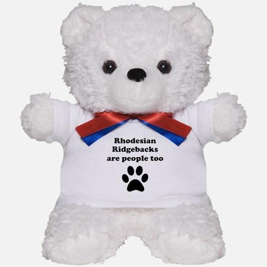 Rhodesian Ridgebacks Are People Too Teddy Bear